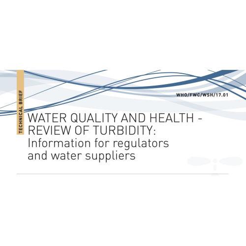 2017年WHO世界衛生組織:水的質量和健康狀況  濁度的綜述